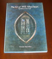 THE ART OF WILL MACLEAN : SYMBOLS OF SURVIVAL : by Duncan Macmillan : ART :