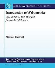 Introduction to Webometrics: Quantitative Web Research for the Social Sciences