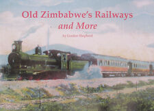 OLD ZIMBABWE RAILWAYS African Steam Rail History NEW Rhodesia British Colony