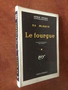 ED MCBAIN-LE FOURGUE-GALLIMARD, 1957 - N°383 DE LA SÉRIE NOIRE-TBE