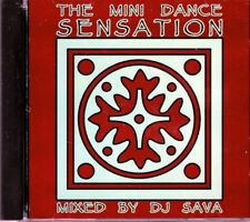 The Mini Dance Sensation  Mixed by DJ Sava    BRAND  NEW SEALED CD