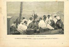 Mission du lieutenant vaisseau Hourst fleuve Niger chez les Kountas GRAVURE 1897