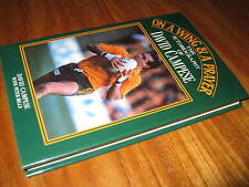 On a Wing & A Prayer ~David CAMPESE Peter Bills Scarce! RUGBY  Revealing insight