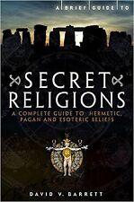A Brief Guide to Secret Religions, David V. Barrett, Book, Paperback New