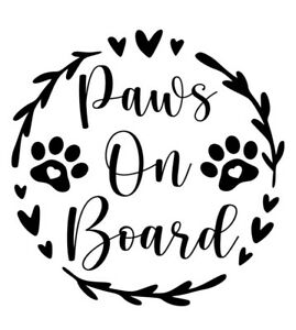 Paws On Board Pet Dog Cat Window Bumper Car Sign Decal Sticker FREE POSTAGE