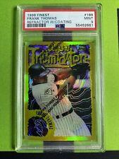 New listing 1996 Topps Finest Frank Thomas REFRACTOR W/COATING #186 PSA 9 MLB CHI WHITE SOX