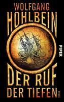 Hohlbein, Wolfgang - Der Ruf der Tiefen: Roman