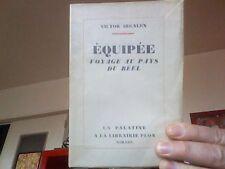 Victor Segalen- Equipée- Voyage au pays du Réel- Plon 1929 E.O. sur Alfa TBE