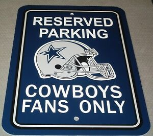 """NFL Dallas Cowboys RESERVED PARKING SIGN COWBOYS FANS ONLY 12"""" x 18"""" Plastic"""