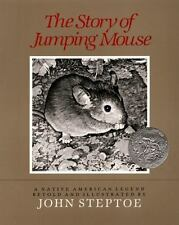 The Story of Jumping Mouse by Steptoe, John, Good Book