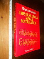 LIBRO:I misteri della magia matematica di Martin Gardner | Editore: Sansoni