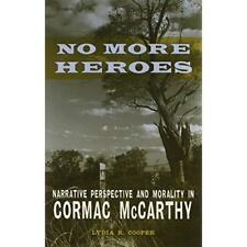 No More Heroes: Narrative Perspective and Morality in C - Hardcover NEW Cooper,