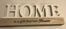 """Home Interior Plaque """" Home Is A Gift That Last Forever"""""""