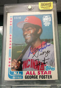 2015 TOPPS ARCHIVES SIGNATURE SERIES 23/42- TOPPS #342 GEORGE FOSTER