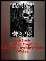 #@&*  Excuses 4X6 Fridge Magnet Man Cave Decor SIGN Photo Bar Garage Shop