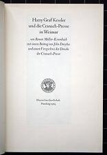 Harry Graf Kessler und die Cranach-Presse in Weimar. Maximilian-Gesellschaft.