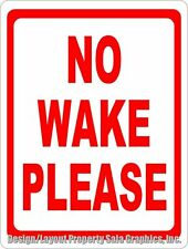 No Wake Please Sign. Size Options. Slow Boat Speed Docks & Waterfront Property