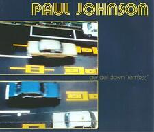 PAUL JOHNSON - Get get down - Remixes