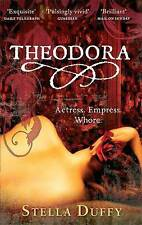 Theodora: Actress, Empress, Whore, Stella Duffy, Good condition, Book