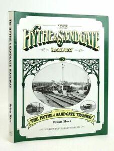 """THE HYTHE & SANDGATE RAILWAY - Hart, Brian"""