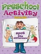 Preschool Activity Book For Kids: Spot The Difference by Speedy Publishing LLC