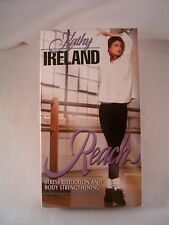 """KATHY IRELAND """"REACH"""" STRESS REDUCTION AND BODY STRENGTHENING VHS TAPE"""