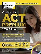 Cracking the Act Premium Edition with 8 Practice Tests, 2018: The All-in-One Sol