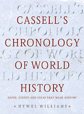 Cassell's Chronology of World History by Hywel Williams (Hardback, 2005)