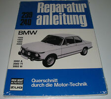 Reparaturanleitung BMW 1502 1602 1802 2002 A / TI / tii Typ 114 E 6 10 20 NEU!