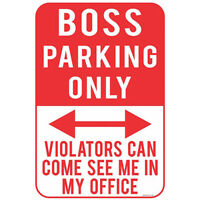 Boss Parking Only Vintage Tin Sign