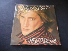 "Rod Stewart ""Passion / Better Off Dead"" 45"