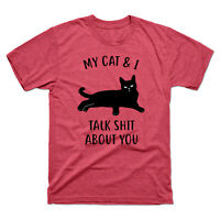 My Cat & I Talk Sh*t about You Black Cat Funny Men's Tee Cotton T-Shirt Costume