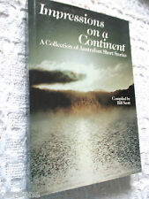 Impressions on a Continent AUSTRALIAN SHORT STORIES COLLECTION 1989 paperback