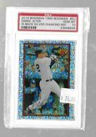 2014 Bowman 1989 Bowman Derek Jeter Silver Diamond Refractor PSA 10 -Yankees