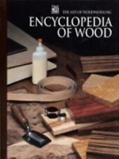 The Encyclopedia of Wood The Art of Woodworking Series by Time-Life Books...