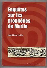 LE MAT ENQUETES SUR LES PROPHETIES DE MERLIN EO HISTOIRE LITTERATURE MEDIEVALE