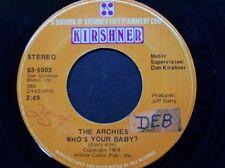 "THE ARCHIES 45 RPM ""Who's Your Baby?"" & ""Senorita Rita"" G+ condition"