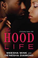 USED (GD) The Hood Life: A Bentley Manor Tale (Bentley Manor Tales) by Meesha Mi