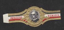 Anciennes  Bague de Cigare Vitola BN106930 Homme Bismarck