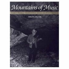Mountains of Music: West Virginia Traditional Music from  Goldenseal by John Li…