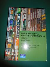 Managing People Finance and Marketing, Volume 2  By P.Weeks, B Scott & L Gray