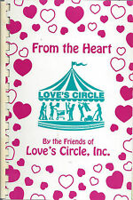 *MOUNTAIN HOME AR 2002 LOVE'S CIRCLE & FRIENDS COOK BOOK *FROM THE HEART RECIPES