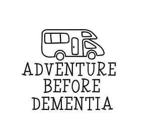 ON AN ADVENTURE BEFORE DEMENTIA funny decal vinyl sticker camper car van 02