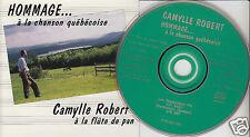 CAMYLLE ROBERT Hommage A La Chanson Quebecoise CD Flute de Pan