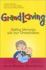 Grandloving: Making Memories With Your Grandchildren, Third Edition by Johnson,