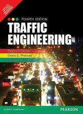 Traffic Engineering by William R. McShane, Roger P. Roess 4th INTL ED