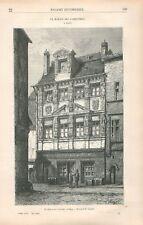 Maison des Cariatides à Dijon Dessin de Hubert Clerget  GRAVURE OLD PRINT 1881