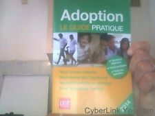 Adoption le guide pratique 2014