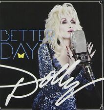 DOLLY PARTON ~ BETTER DAY - NEW SEALED COUNTRY CD ALBUM