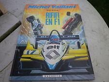 MICHEL VAILLANT RIFIFI EN F1 EO 1982 GRATON / HACHETTE éditeur, comme neuf.